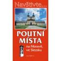 Poutní místa na Moravě, ve Slezsku, 1.vydání