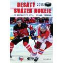 Desátý svátek hokeje