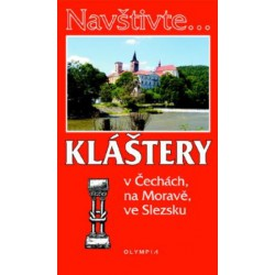 Kláštery v Čechách, na Moravě, ve Slezsku,1.vydání