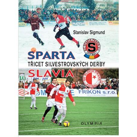 Sparta - Slavia, třicet silvestrovských derby