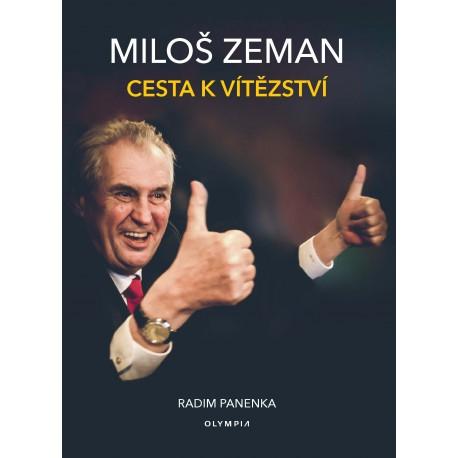 Miloš Zeman, Cesta k vítězství