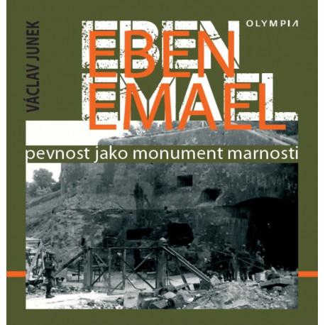Eben Emael - Pevnost jako monument marnosti