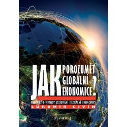 Jak porozumět globální ekonomice?
