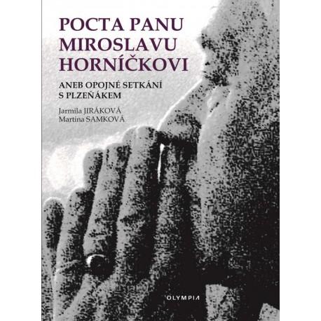 Pocta panu Miroslavu Horníčkovi