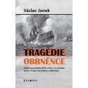 Tragédie obrněnce (osudové drama křižníku ZENTA a celého C. a k. válečného loďstva)