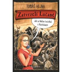 Zatvrzelí Lučané, jak se Neklan (ne)utkal s Vlastislavem