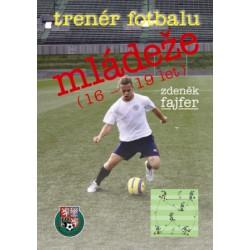 Trenér fotbalu mládeže 16-19 let, I. díl, 1. vydání