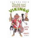 Dlouhé noci Vikingů aneb Vraťte nám rabiáty, 1. vydání - dotisk