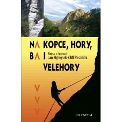 Na kopce, hory ba i velehory, 1. vydání