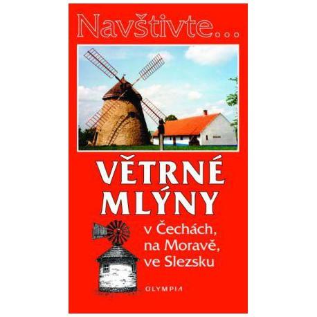 Větrné mlýny v Čechách, na Moravě, ve Slezsku, 1. vydání