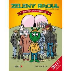 Zelený Raoul, Cesta do pozadí