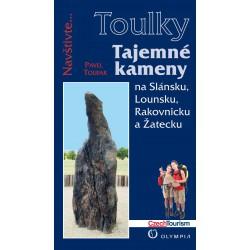 TOULKY - Tajemné kameny na Slánsku, Lounsku, Rakovnicku a Žatecku