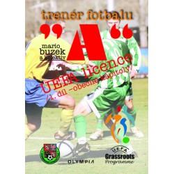 Trenér fotbalu licence A , I. díl, 1.vydání